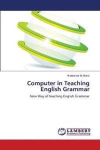 Computer in Teaching English Grammar