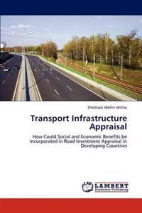 Transport Infrastructure Appraisal