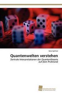 Quantenwelten Verstehen
