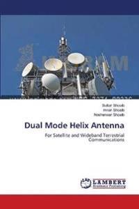 Dual Mode Helix Antenna