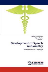 Development of Speech Audiometry