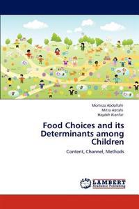 Food Choices and Its Determinants Among Children