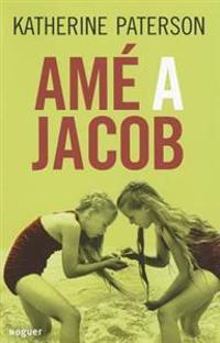 Ame a Jacob (Jacob Have I Loved)