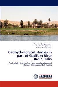 Geohydrological Studies in Part of Gadilam River Basin, India