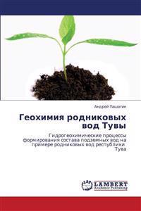 Geokhimiya Rodnikovykh Vod Tuvy