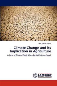Climate Change and Its Implication in Agriculture