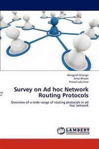 Survey on Ad Hoc Network Routing Protocols