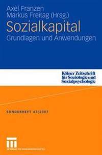 Sozialkapital: Grundlagen Und Anwendungen