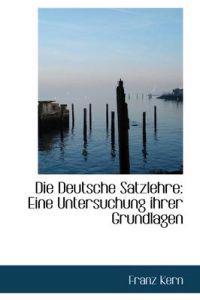 Die Deutsche Satzlehre