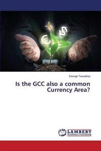 The Gcc as a Common Currency Area