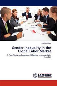 Gender Inequality in the Global Labor Market
