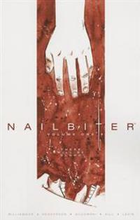 Nailbiter Volume 1: There Will Be Blood