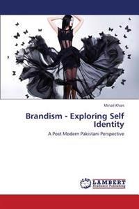 Brandism - Exploring Self Identity