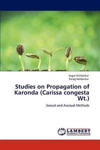 Studies on Propagation of Karonda (Carissa Congesta WT.)