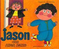 Jason och arga Agnes