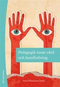 Pedagogik inom vård och handledning
