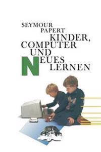 Kinder, Computer Und Neues Lernen