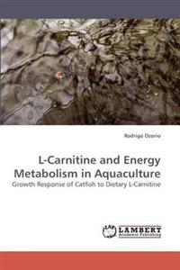 L-Carnitine and Energy Metabolism in Aquaculture