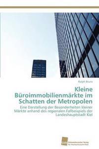 Kleine Buroimmobilienmarkte Im Schatten Der Metropolen