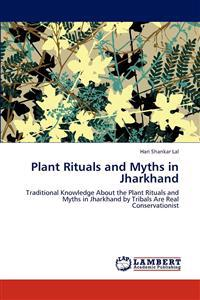 Plant Rituals and Myths in Jharkhand