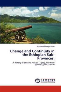 Change and Continuity in the Ethiopian Sub-Provinces