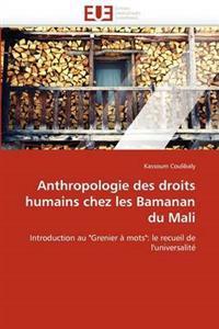 Anthropologie Des Droits Humains Chez Les Bamanan Du Mali