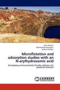 Microflotation and Adsorption Studies with an N-Arylhydroxamic Acid