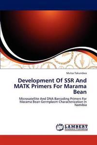 Development of Ssr and Matk Primers for Marama Bean
