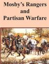 Mosby's Rangers and Partisan Warfare