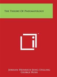 The Theory of Pneumatology