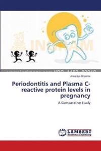 Periodontitis and Plasma C-Reactive Protein Levels in Pregnancy
