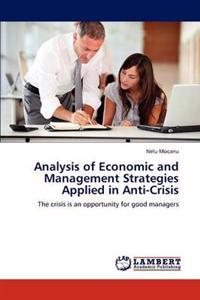 Analysis of Economic and Management Strategies Applied in Anti-Crisis