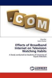Effects of Broadband Internet on Television Watching Habits
