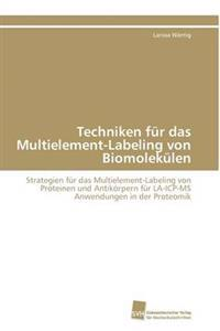Techniken Fur Das Multielement-Labeling Von Biomolekulen