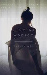 Heroine Addict
