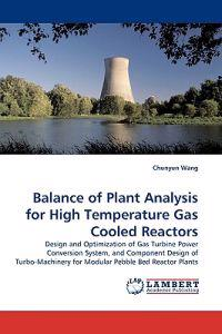 Balance of Plant Analysis for High Temperature Gas Cooled Reactors