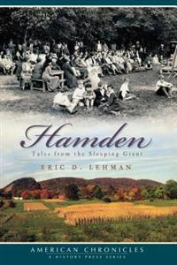 Hamden Tales: Tales from the Sleeping Giant