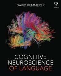 Cognitive Neuroscience of Language