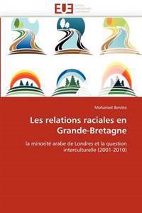 Les Relations Raciales En Grande-Bretagne