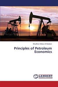 Principles of Petroleum Economics