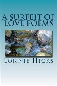 A Surfeit of Love Poems