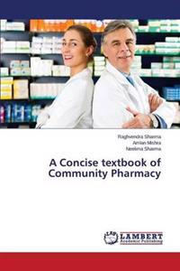 A Concise Textbook of Community Pharmacy