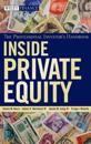 Inside Private Equity: The Professional Investor's Handbook