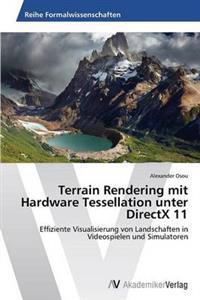 Terrain Rendering Mit Hardware Tessellation Unter DirectX 11