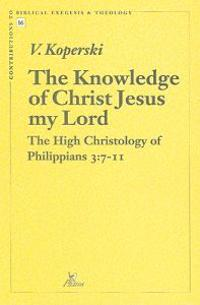 Knowledge of Christ Jesus My Lord