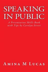 Speaking in Public: A Presentation Skills Book