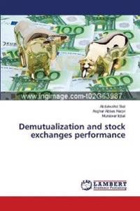 Demutualization and Stock Exchanges Performance