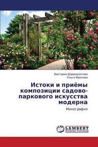 Istoki I Priyemy Kompozitsii Sadovo-Parkovogo Iskusstva Moderna