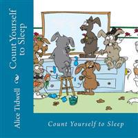 Count Yourself to Sleep: A Bedtime Counting Book