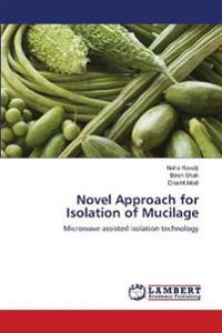Novel Approach for Isolation of Mucilage